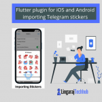 Flutter plugin for iOS and Android importing Telegram stickers