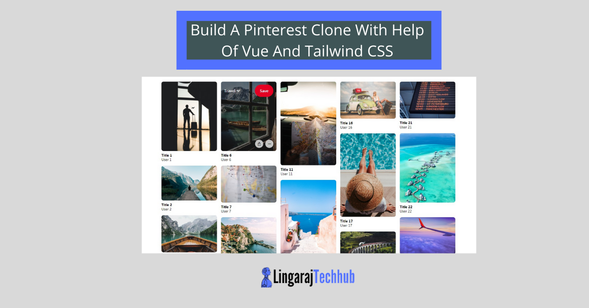 Build A Pinterest Clone With Help Of Vue And Tailwind CSS