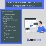 Encapsulation & Abstraction In C++