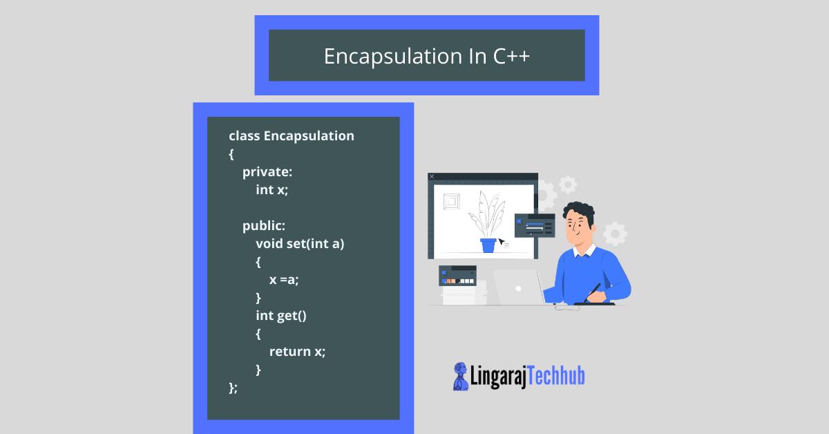 Encapsulation In C++