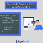 Program to Reverse a String using Pointers In C